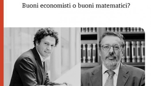 modelli e realtà, buoni economisti o buoni matematici?